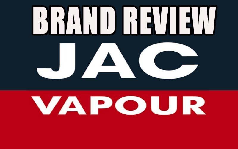 JAC Vapour Brand Review