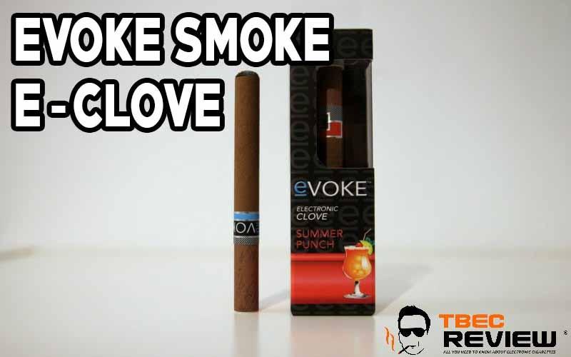 eVoke Clove Review