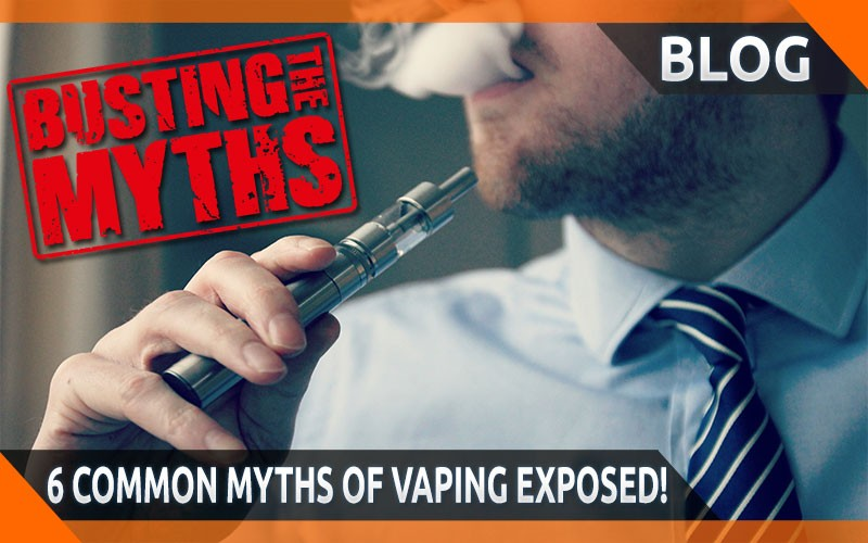 6 Common Myths Of Vaping Exposed!