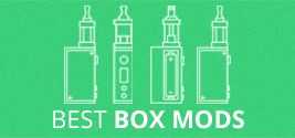 Best Box Mods & Vape Mods