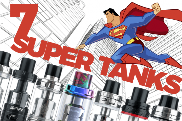 7 high-wattage super tanks