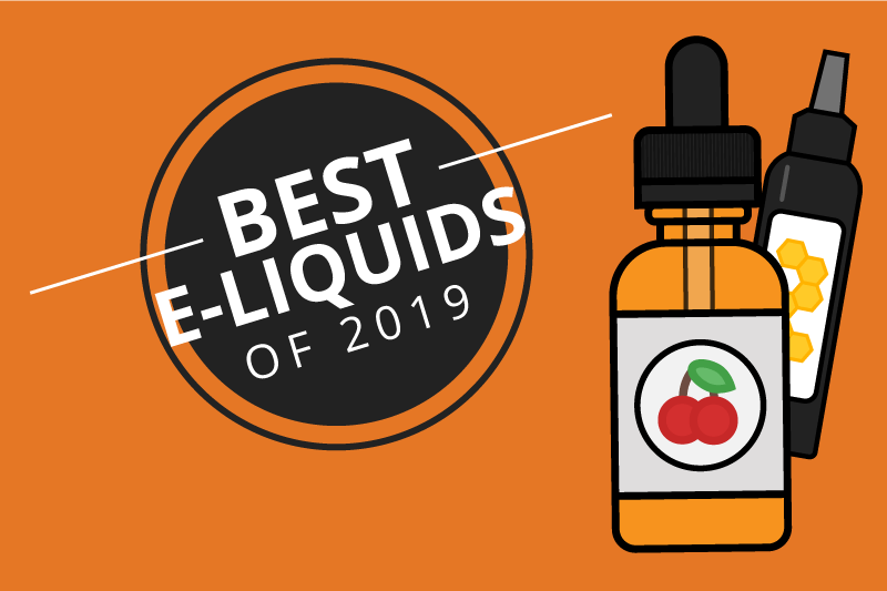 The Best Vape Juice of the Most Popular Categories 2019 [Aug]