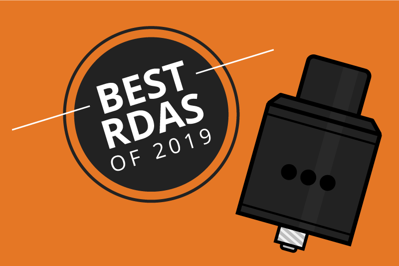 The 7 Best RDAs for Flavor and Clouds 2019 [Sep]