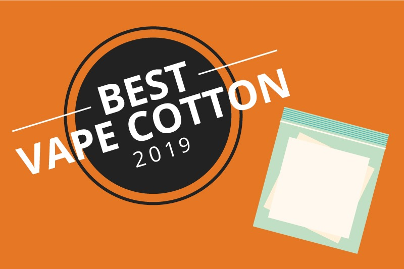 Best Cotton For Vaping 2019 7 Best Vape Cotton Types to Wick Your Coil 2019 [July]