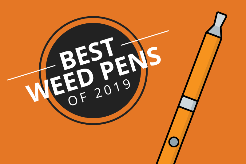 8 Best Weed and Oil Pens for Getting Lit Without Lighting Up 2019 [Aug]
