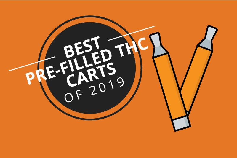 Best Pre-Filled THC Oil Cartridges 2019 [Sep]